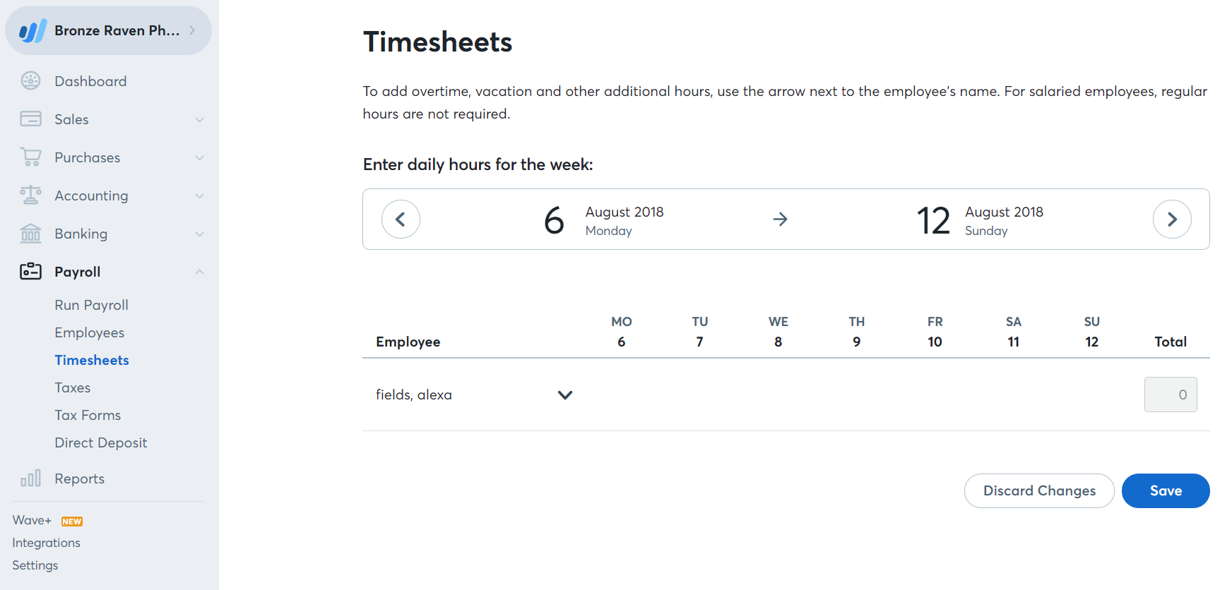 Enter the hours of each employee (including overtime and vacation hours if  applicable).